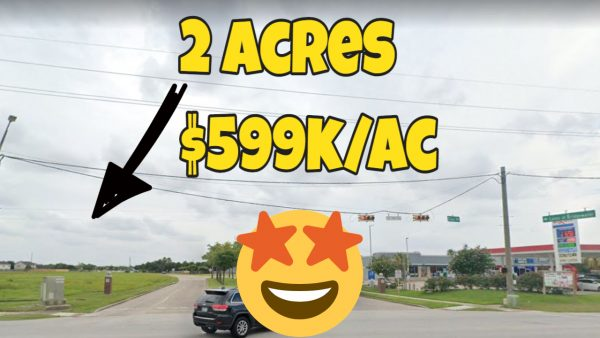 2 Acres of Land – Hard Corner – Signalized – Houston Cheap – $599K / ac